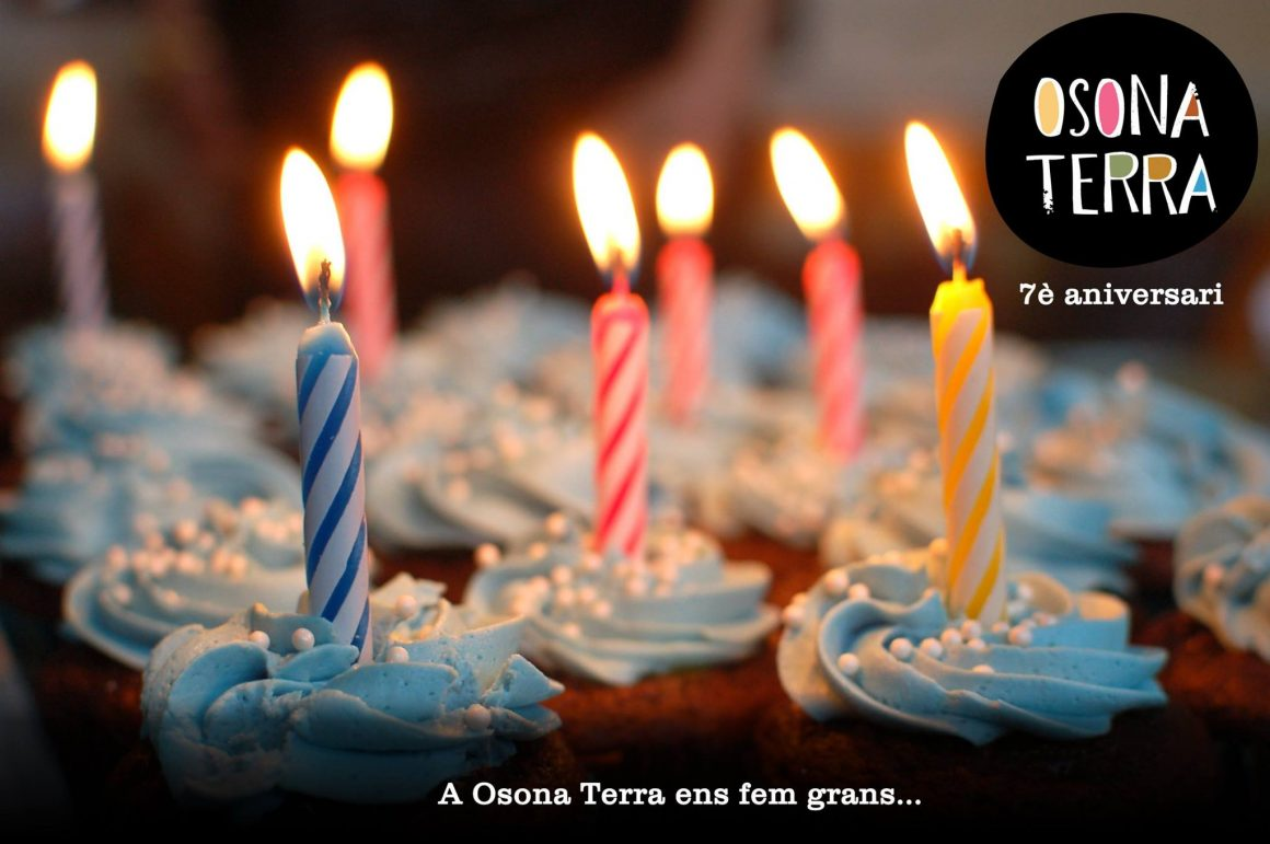We and Osona Terra are 7 years old!
